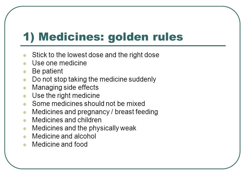 Rules For Taking The Right Medicine?