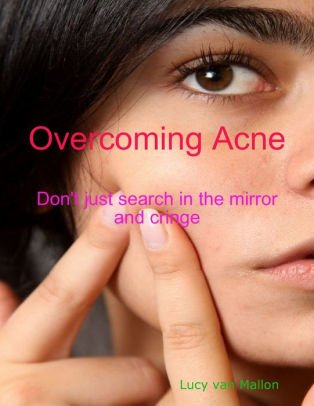 Overcoming Acne Swelling And Pus?